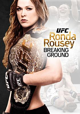 UFC PRESENTS RONDA ROUSEY:BREAKING GR BY ROUSEY,RONDA (DVD)