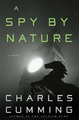 A Spy by Nature By Cumming, Charles