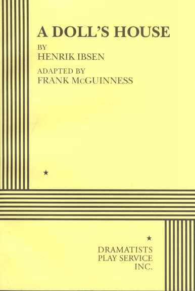 A Doll's House By Ibsen, Henrik/ McGuinness, Frank (ADP)