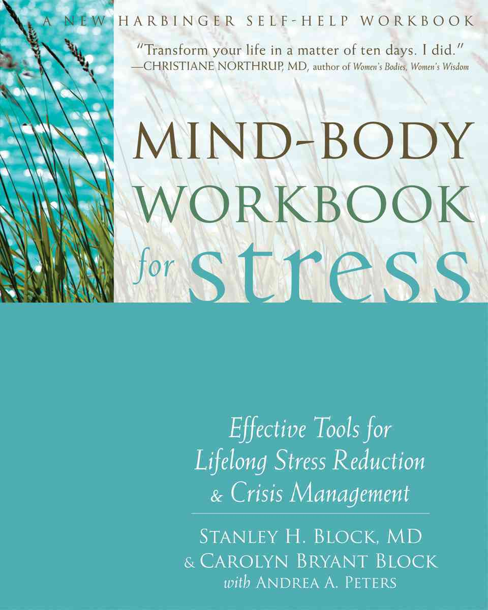 Mind-Body Workbook for Stress By Block, Stanley